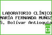 LABORATORIO CLÍNICO MARÍA FERNANDA MUÑOZ S. Bolívar Antioquia