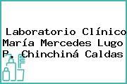 Laboratorio Clínico María Mercedes Lugo P. Chinchiná Caldas