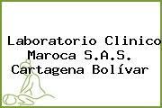 Laboratorio Clinico Maroca S.A.S. Cartagena Bolívar