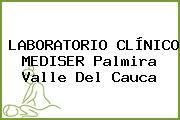 LABORATORIO CLÍNICO MEDISER Palmira Valle Del Cauca