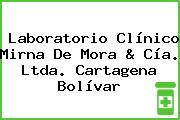 Laboratorio Clínico Mirna De Mora & Cía. Ltda. Cartagena Bolívar