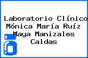 Laboratorio Clínico Mónica María Ruíz Maya Manizales Caldas