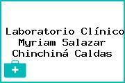 Laboratorio Clínico Myriam Salazar Chinchiná Caldas
