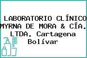 LABORATORIO CLÍNICO MYRNA DE MORA & CÍA. LTDA. Cartagena Bolívar
