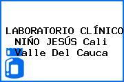 LABORATORIO CLÍNICO NIÑO JESÚS Cali Valle Del Cauca