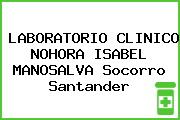 LABORATORIO CLINICO NOHORA ISABEL MANOSALVA Socorro Santander
