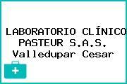 Laboratorio Clínico Pasteur S.A.S. Valledupar Cesar