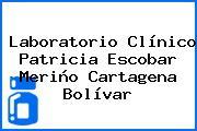 Laboratorio Clínico Patricia Escobar Meriño Cartagena Bolívar