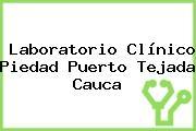 Laboratorio Clínico Piedad Puerto Tejada Cauca