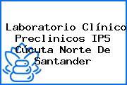 Laboratorio Clínico Preclinicos IPS Cúcuta Norte De Santander