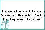 Laboratorio Clínico Rosario Arnedo Pombo Cartagena Bolívar