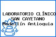 LABORATORIO CLÍNICO SAN CAYETANO Medellín Antioquia