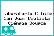 Laboratorio Clínico San Juan Bautista Ciénaga Boyacá