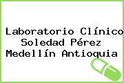 Laboratorio Clínico Soledad Pérez Medellín Antioquia
