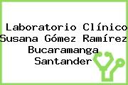 Laboratorio Clínico Susana Gómez Ramírez Bucaramanga Santander