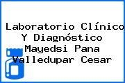 Laboratorio Clínico Y Diagnóstico Mayedsi Pana Valledupar Cesar
