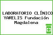 LABORATORIO CLÍNICO YARELIS Fundación Magdalena