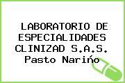 LABORATORIO DE ESPECIALIDADES CLINIZAD S.A.S. Pasto Nariño