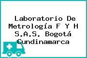 Laboratorio De Metrología F Y H S.A.S. Bogotá Cundinamarca