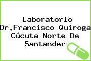 Laboratorio Dr.Francisco Quiroga Cúcuta Norte De Santander