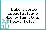 Laboratorio Especializado Microdiag Ltda. Neiva Huila