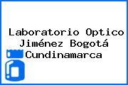 Laboratorio Optico Jiménez Bogotá Cundinamarca
