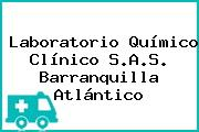 Laboratorio Químico Clínico S.A.S. Barranquilla Atlántico