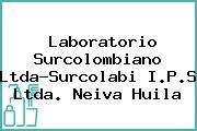 Laboratorio Surcolombiano Ltda-Surcolabi I.P.S Ltda. Neiva Huila
