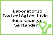 Laboratorio Toxicológico Ltda. Bucaramanga Santander