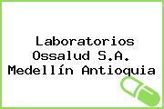 Laboratorios Ossalud S.A. Medellín Antioquia