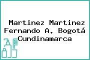 Martinez Martinez Fernando A. Bogotá Cundinamarca