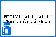 Maxivihda Ltda Ips Montería Córdoba