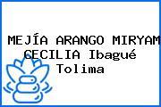 MEJÍA ARANGO MIRYAM CECILIA Ibagué Tolima