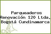 Parqueaderos Renovación 120 Ltda. Bogotá Cundinamarca