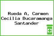 Rueda A. Carmen Cecilia Bucaramanga Santander