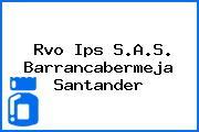 Rvo Ips S.A.S. Barrancabermeja Santander