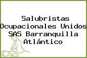 Salubristas Ocupacionales Unidos SAS Barranquilla Atlántico