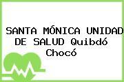 SANTA MÓNICA UNIDAD DE SALUD Quibdó Chocó