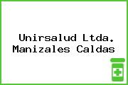 Unirsalud Ltda. Manizales Caldas