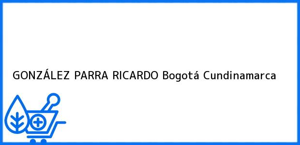 Teléfono, Dirección y otros datos de contacto para GONZÁLEZ PARRA RICARDO, Bogotá, Cundinamarca, Colombia