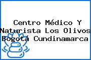 Centro Médico Y Naturista Los Olivos Bogotá Cundinamarca