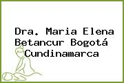 Dra. Maria Elena Betancur Bogotá Cundinamarca