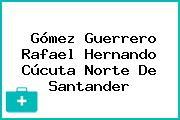 Gómez Guerrero Rafael Hernando Cúcuta Norte De Santander