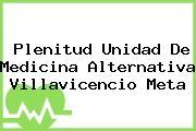 Plenitud Unidad De Medicina Alternativa Villavicencio Meta