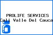 PROLIFE SERVICES Cali Valle Del Cauca